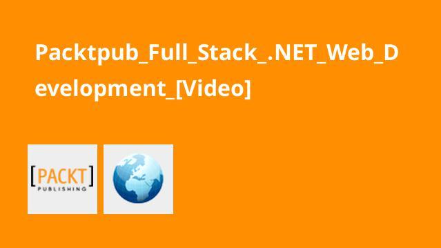 آموزش توسعه وب دات نتFull Stack